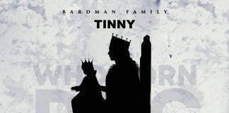 Tinny - Who Born Dog (Prod. by Brainy Beatz)