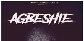 Agbeshie - Ewes (Prod by Wenzy)