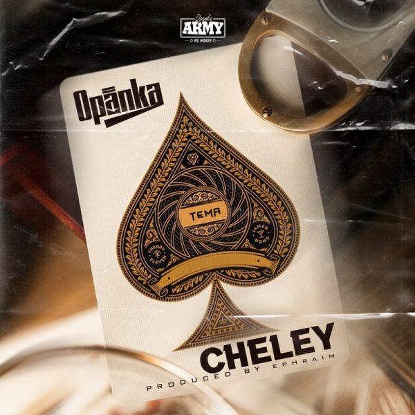 Opanka - Cheley (Prod. by Ephraim)
