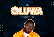 RBJ – Oluwa (Prod. by MOG Beatz)