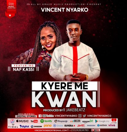 Kyere Me Kwan - Vicent