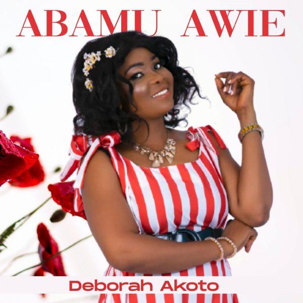 Deborah Akoto - Abamu Awie