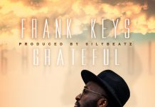 Frank Keys - Grateful (Prod. by Sily Beatz)