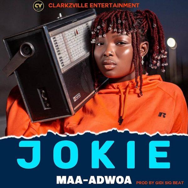 Maa Adwoa - Jokie