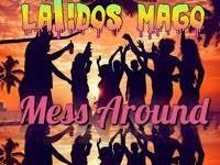 Mess Around - Latido