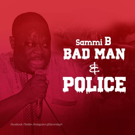 Sammi B - Bad Man & Police