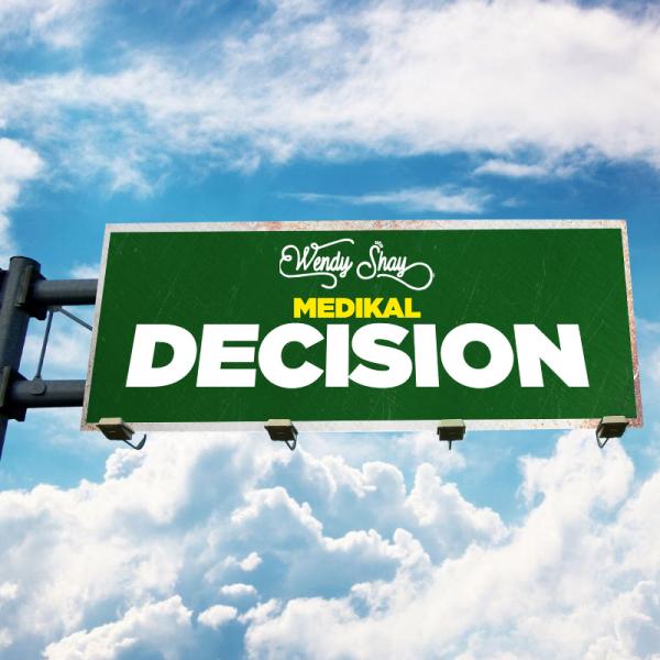 Wendy Shay - Decision (Feat. Medikal)