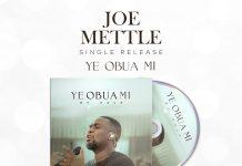 Joe Mettle – Ye Obua Mi (My Help)