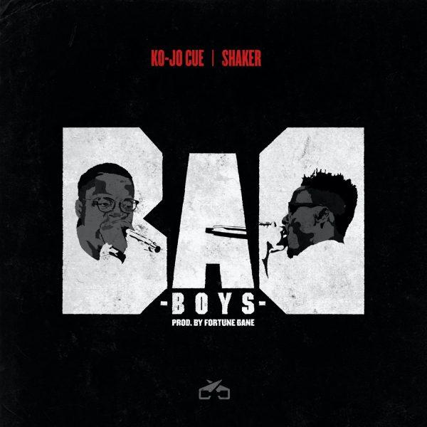 Ko-Jo Cue x Shaker - Bad Boys (Prod. By Fortune Dane)