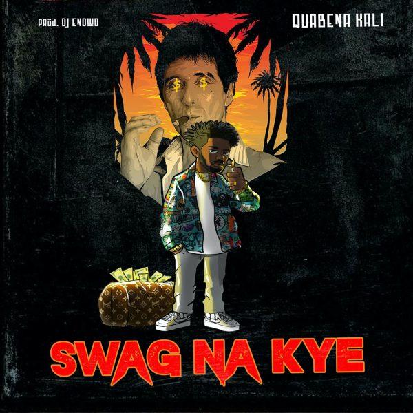 Quabena Kali - Swag Na Kye