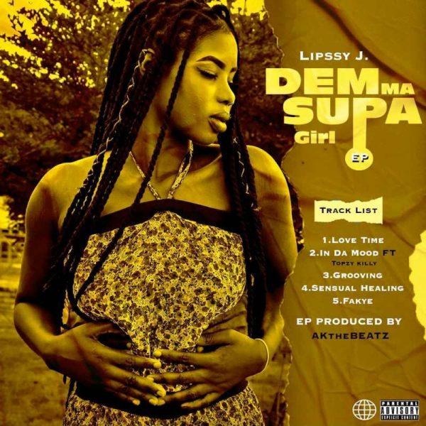 Lipssy J - Demma Supa Girl EP