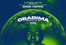 Dada Hafco - Obarima (Prod By DDT