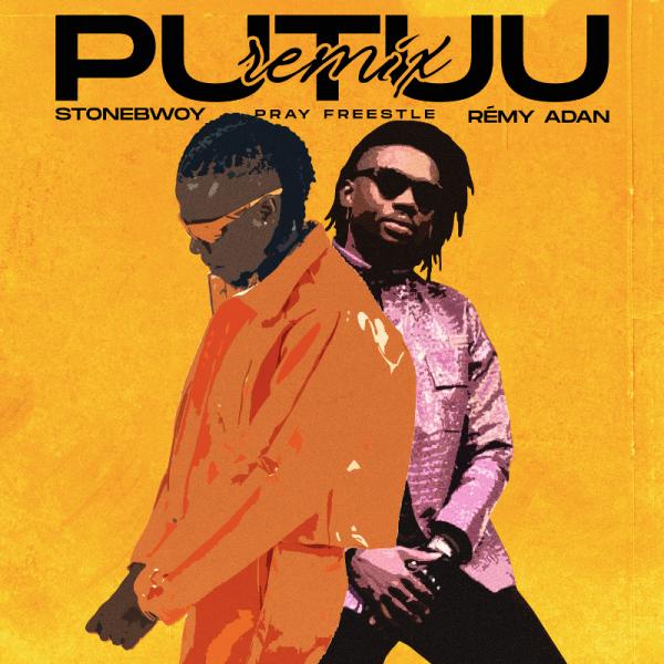 Stonebwoy - Putuu Freestyle (Pray) (Remix) (Feat. Rémy Adan)