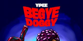 Ypee - Begye Doggy (Prod. by Chensee Beatz)
