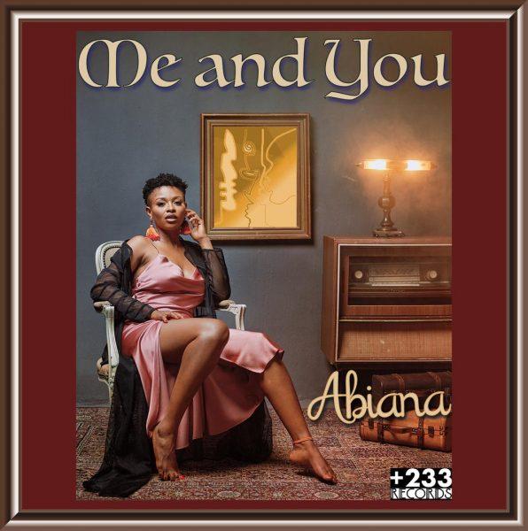 abiana - me and you