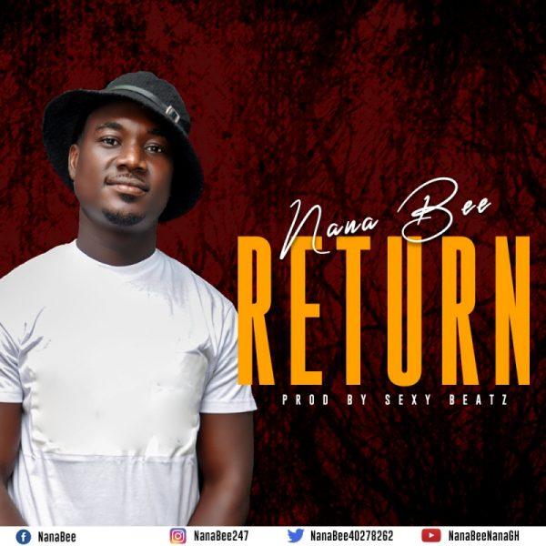 Nana Bee - The Return (Prod. By SexyBeatz)