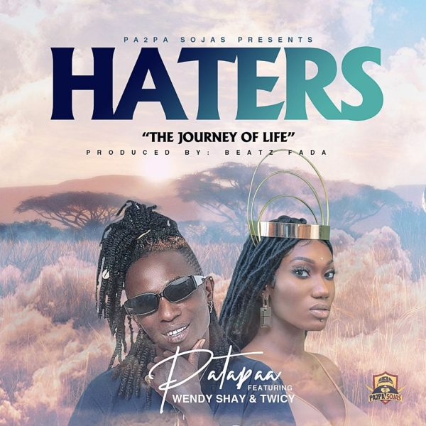 Patapaa - Haters (Feat. Wendy Shay)