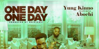 Yung Kinno - OneDay OneDay (feat Abochi)
